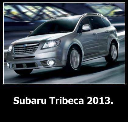 Subaru Tribeca 2013